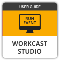 View the WorkCast Studio user guide