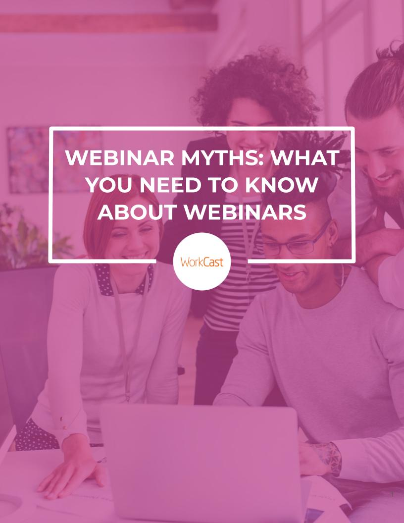 Webinar Myths_ What You Need to Know About Webinars WIP